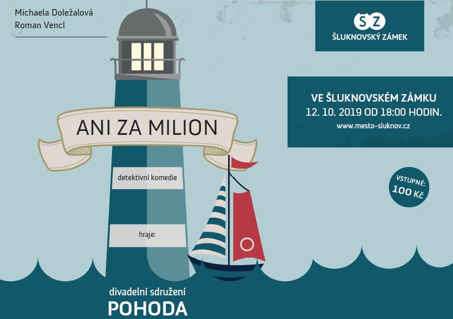 """Divadelní hra """"ANI ZA MILION"""""""