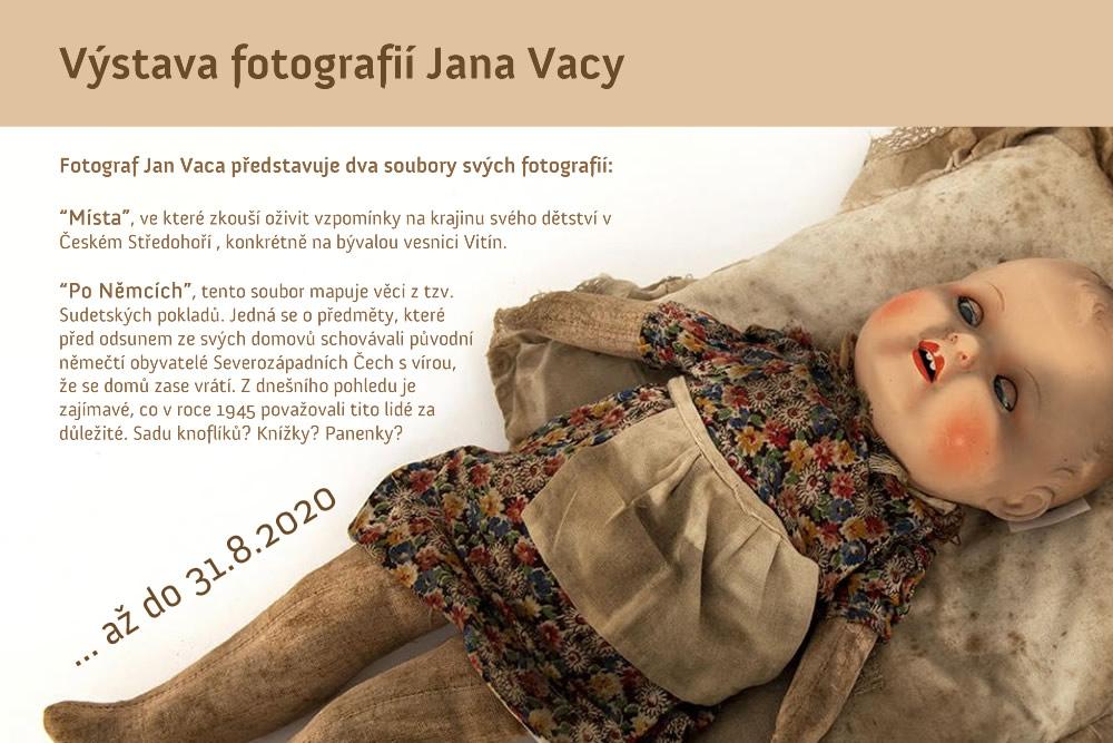 Výstava fotografií Jana Vacy
