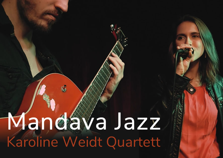 Mandava Jazz - Karoline Weidt Quartett